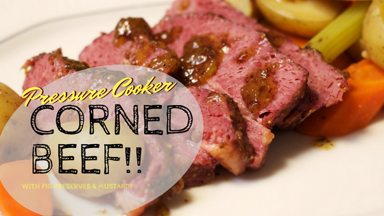 Corned beef in the pressure cooker - It's pressured in Guinness and finished off in the oven with fig preserves and grainy mustard!