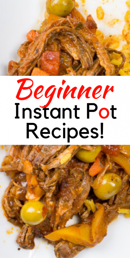 Easy, delicious recipes perfect for the beginner Instant Potter!