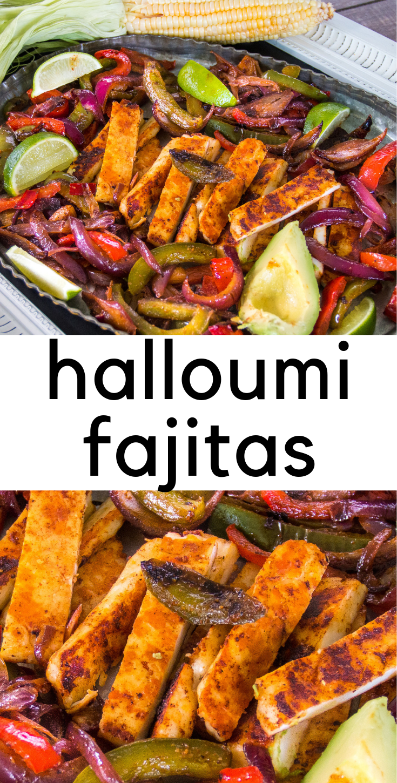 Halloumi Fajitas